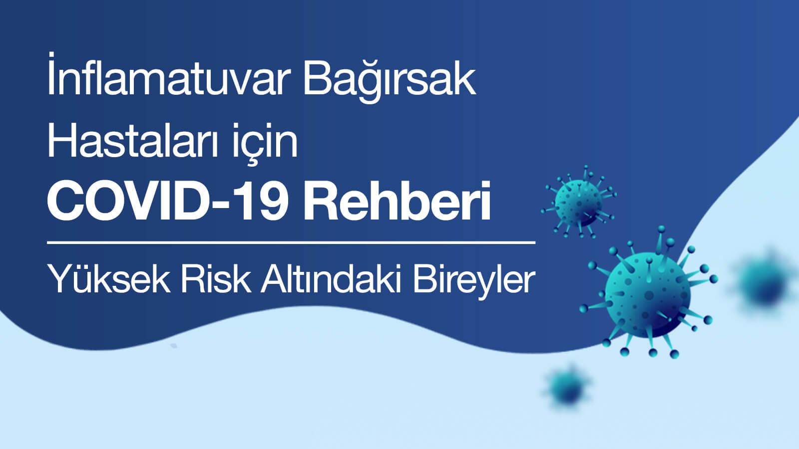 İnflamatuvar Bağırsak Hastaları için COVID-19 Rehberi